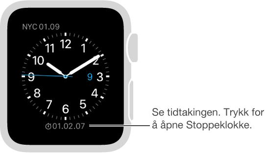 Du kan legge til en stoppeklokke på urskiven og trykke på den for å åpne Stoppeklokke-appen.