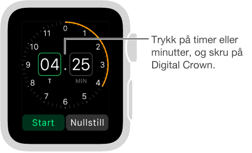 Trykk på timer eller minutter, og skru på Digital Crown for å stille inn en nedtelling.