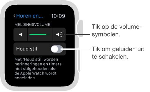 AppleWatch-scherm met instellingen voor 'Horen en voelen'. Draai de DigitalCrown of tik op de volumesymbolen om het volume van belsignalen en meldingen aan te passen. Tik op 'Houd stil' om de AppleWatch stil te houden.