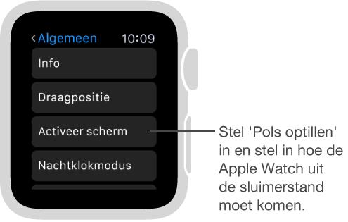 Het scherm met algemene instellingen op de AppleWatch, met een bijschrift voor de optie 'Activeer bij pols optillen'. U stelt de optie in door erop te tikken.