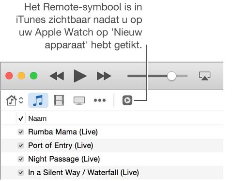 Het Remote-symbool verschijnt in iTunes wanneer u een bibliotheek aan de AppleWatch wilt toevoegen.