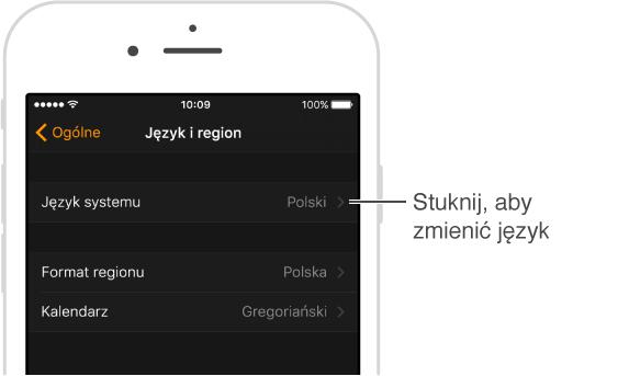 Zmiana języka systemu wprogramie AppleWatch: Stuknij wMój zegarek iprzejdź do ekranu Ogólne> Język iregion. Aby zmienić język, stuknij wJęzyk systemu.
