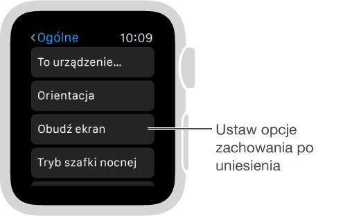 Ekran ustawień ogólnych na AppleWatch; wskaźnik na opcji Aktywuj po uniesieniu. Aby wybrać opcję, stuknij wnią.