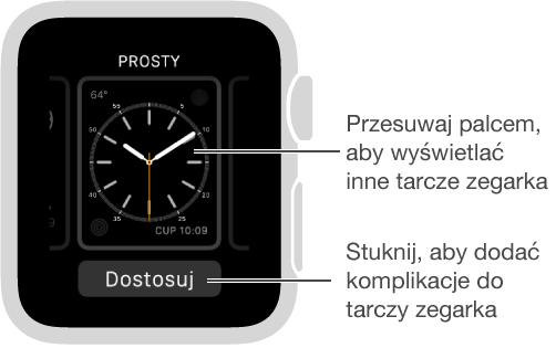 Ekran po mocnym naciśnięciu tarczy zegarka. Aby przeglądać dostępne tarcze, przesuwaj palcem wlewo lub wprawo. Aby dodać żądane funkcje do tarczy, stuknij wDostosuj.