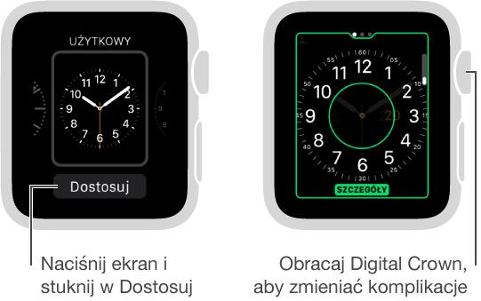 Tarcza Użytkowy po lewej. Stuknij wDostosuj. Ekran dostosowywania tarczy po prawej; wyróżniona funkcja szczegółów zegarka. Aby zmieniać opcje, obracaj Digital Crown.