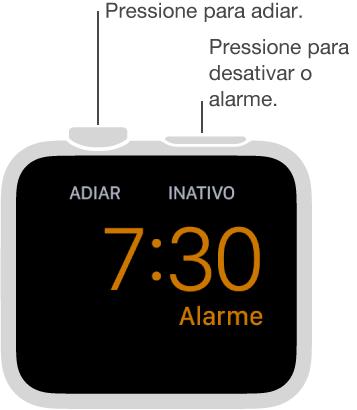 No modo de cabeceira, pressione a DigitalCrown para adiar o alarme ou pressione o botão lateral para desligar o alarme.