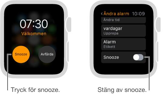 Två bilder på klockan. Den första visar en urtavla med en snoozeknapp för alarmet. Den andra visar inställningarna för att ändra alarm, där du kan stänga av och slå på snooze.