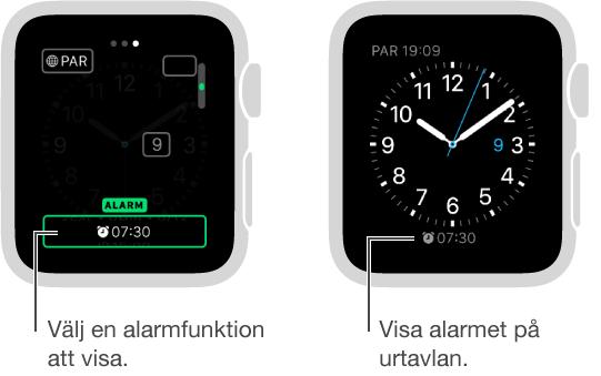 Två skärmar, en som visar hur du lägger till ett alarm på urtavlan och en annan som visar hur alarmtiden visas på urtavlan.
