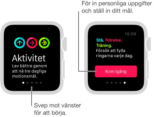 I appen Aktivitet kan du ställa in tre dagliga konditionsmål: Stå, Rörelse och Träning.