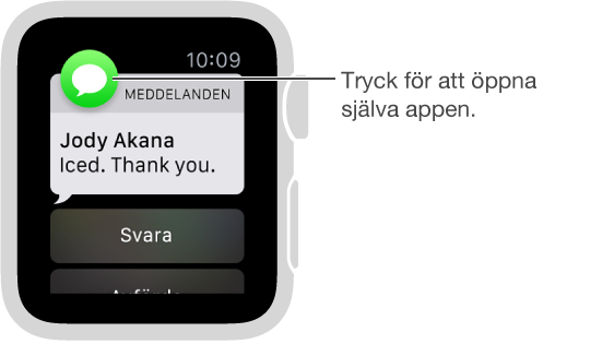 Symbolen för den app som är kopplad till notisen visas i det övre vänstra hörnet. Tryck på den om du vill öppna notisinnehållet i appen.