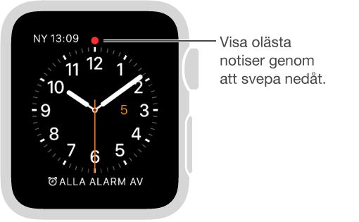 En röd punkt visas ovanför klockan tolv på urtavlan när du har en väntande notis. Svep nedåt när du vill visa den.