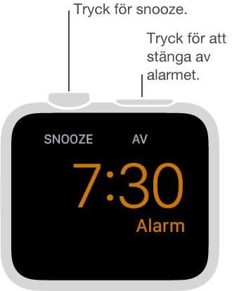 Tryck på Digital Crown när klockan är i sängbordsläge om du vill snooza alarmet. Du kan också trycka på sidoknappen så att alarmet stängs av.