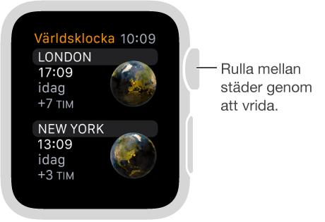 Bild på appen Världsklocka med en lista över städer och en rullningslist. Rulla uppåt och nedåt genom att vrida kronan. Välj genom att trycka.