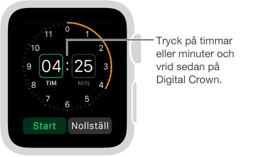 Ställ in en timer genom att trycka på timmar eller minuter och vrida på Digital Crown.