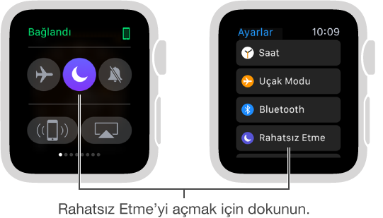 Ayarlar bakışında veya Ayarlar uygulamasında olmak üzere Rahatsız Etme'yi ayarlamanın iki yolunun gösterildiği iki Apple Watch ekranı.
