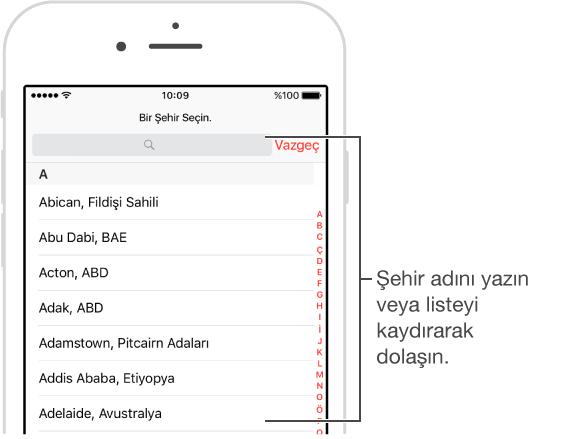 iPhone'da, Dünya Saati uygulamasına şehirler ekleyebileceğiniz, Saat uygulamasının ekranı.